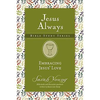 Embracing Jesus Love by Sarah Young