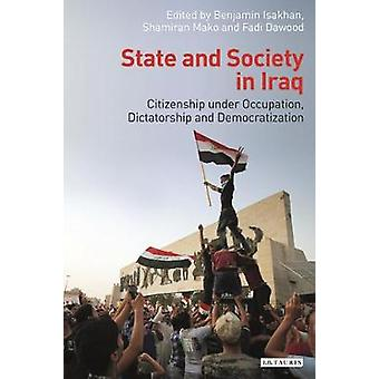 State and Society in Iraq by Benjamin Isakhan