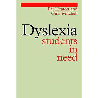 عسر القراءة-الطلاب المحتاجين ببات هيتون-ميتشل جينا--9781861561