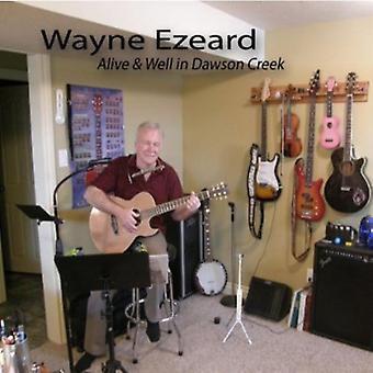 Wayne Ezeard - levende & godt i Dawson Creek [DVD] USA import