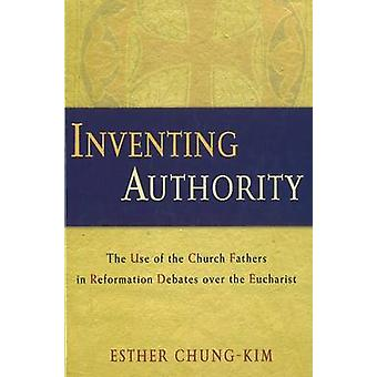 Inventing Authority by Esther ChungKim