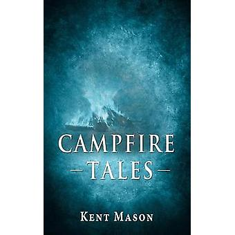 Campfie Tales by Mason & Kent