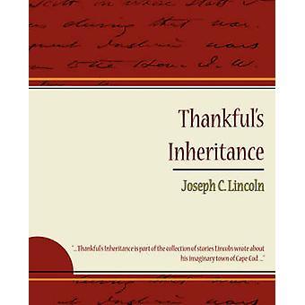 Thankfuls Inheritance by Joseph C. Lincoln & C. Lincoln