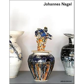 Johannes Nagel - Trial and Error by Jorg Johnen - 9783897905221 Book