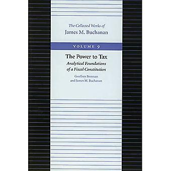 The Power to Tax: Analytical Foundations of a Fiscal Constitution: 9