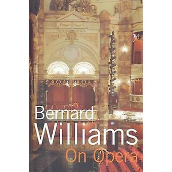 On Opera by Williams & Bernard