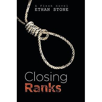 Closing Ranks by Stone & Ethan