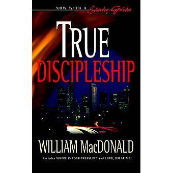 True Discipleship by MacDonald & William