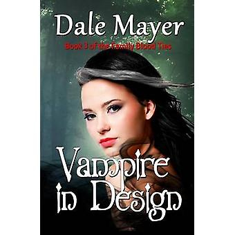 Vampire in Design by Mayer & Dale