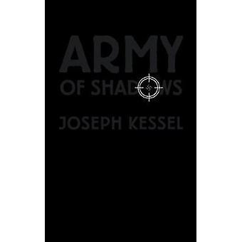 Army of Shadows by Kessel & Joseph