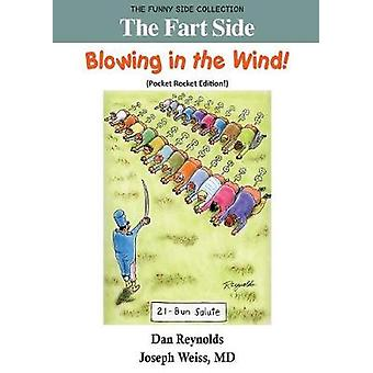 The Fart Side  Blowing in the Wind Pocket Rocket Edition The Funny Side Collection by Reynolds & Dan