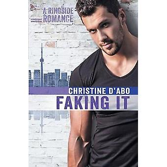 Faking It by dAbo & Christine
