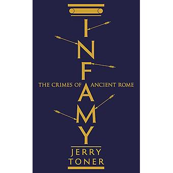 Infamy by Jerry Toner