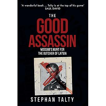 Good Assassin by Stephan Talty