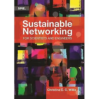 Sustainable Networking for Scientists and Engineers by Christina C.C.