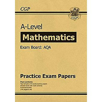 New A-Level Maths AQA Practice Papers (for the exams in 2020) by CGP
