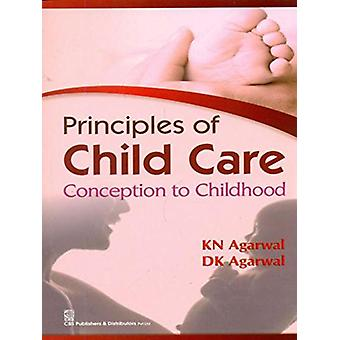 Principles of Child Care Conception to Childhood by K.N. Agarwal - 97