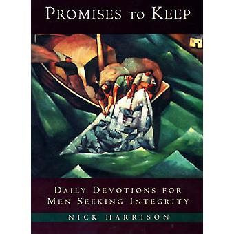Promises to Keep - Daily Devotions for Men of Integrity by Nick Harris