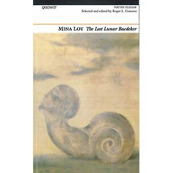 The Lost Lunar Baedeker (2nd Revised edition) by Mina Loy - Roger L.