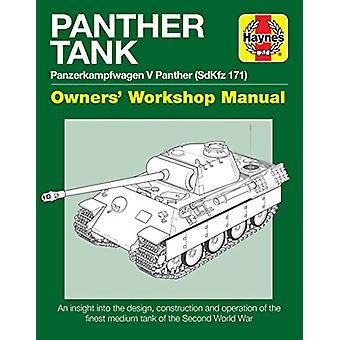 Panther Tank Enthusiasts' Manual - Panzerkampfwagen V Panther (SdKfz 1