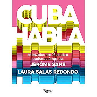 Cuba Talks - Spanish Edition by Laura Salas Redondo - 9788891820822 Bo
