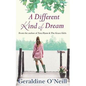 A Different Kind of Dream by Geraldine O'Neill - 9781842232712 Book