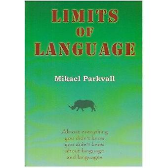 Limits of Language by Mikael Parkvall - 9781903292044 Book