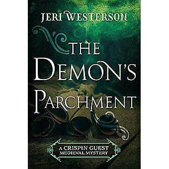 The Demon's Parchment by Jeri Westerson - 9781625674197 Book