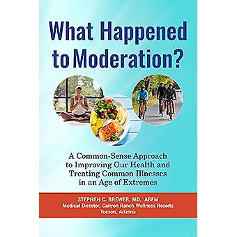 What Happened to Moderation? - A Common-Sense Approach to Improving Ou