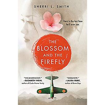 The Blossom and the Firefly by Sherri L. Smith - 9781524737900 Book