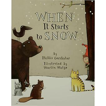 When It Starts to Snow by Phillis Gershator & Illustrated by Martin Matje