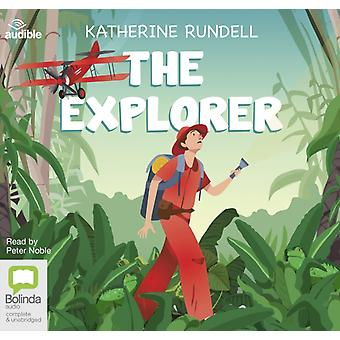 The Explorer by Rundell & Katherine