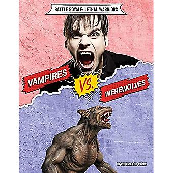 Vampires vs. Werewolves (Battle Royale: Lethal Warriors)