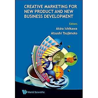 Marketing créatif pour les nouveaux produits et le développement de nouvelles affaires