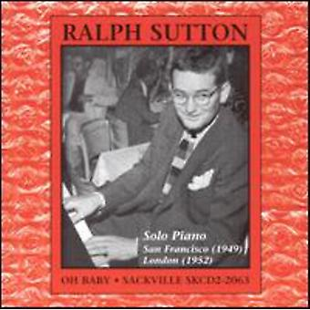 Ralph Sutton - Oh Baby-Solo Piano [CD] USA import