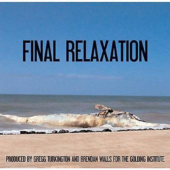 Golding Institute Presents - Final Relaxation [CD] USA import