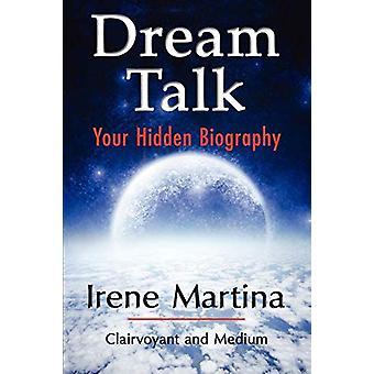 Dream Talk by Irene Martina - 9781421899213 Book