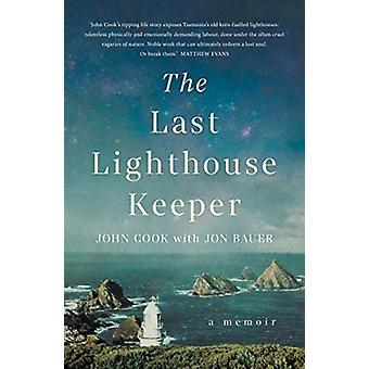 The Last Lighthouse Keeper by John CookJon Bauer