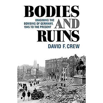 Corpos e Ruínas por David F. Crew