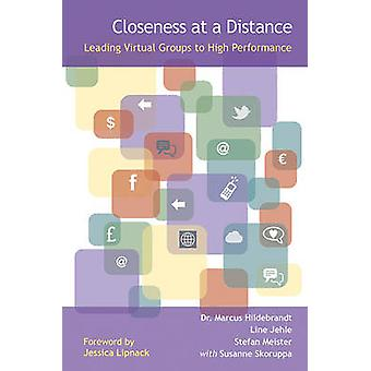 Closeness at a Distance Leading Virtual Groups to High Performance by Hildebrandt Et Al