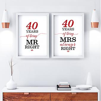 Mr Right/Mrs Always Right Art Print   40th Anniversary Gift   A4 w/ White Frame
