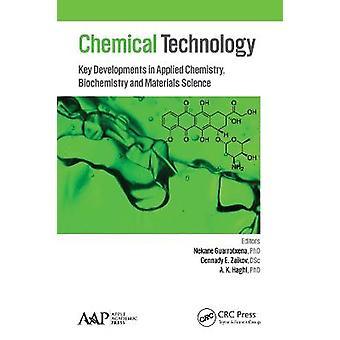 Tecnologia chimica Sviluppi chiave nella chimica applicata Biochimica e scienza dei materiali