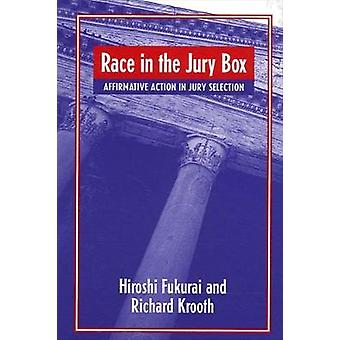 Race in the Jury Box Affirmative Action in Jury Selection Suny Series in New Directions in Crime and Justice Studies
