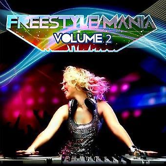 Freestyle Mania - Vol. 2-Freestyle Mania [CD] USA import