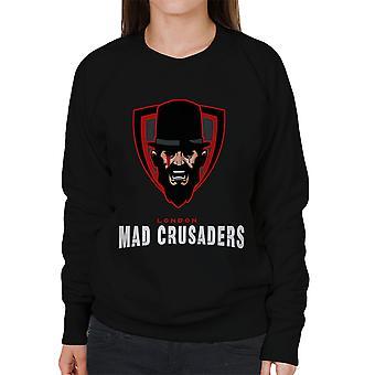 Mad Crusaders Taboo Women's Sweatshirt