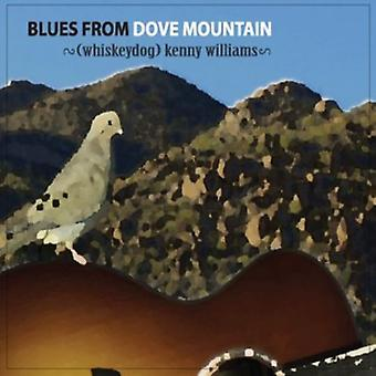 Whiskeydog Kenny Williams - importation USA Blues de Dove Mountain [CD]