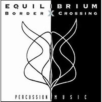 Contemporary American Music Fo - Equilibrium: Border Crossing [CD] USA import