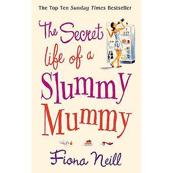 La vida secreta de una momia Slummy por Fiona Neill - libro 9780099502883