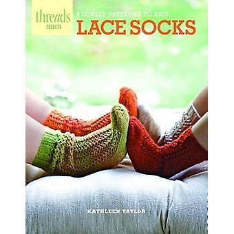 Lace sokken - 9 mooie patronen op de Brei door Kathleen Taylor - 9781621137