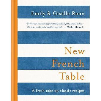 Nya franska tabellen av Emily Roux - 9781784722210 bok